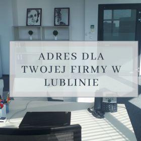 Wirtualne biuro w centrum Lublina!