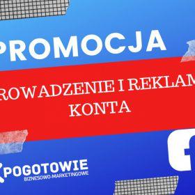 Reklama Facebook -Prowadzenie konta firmowego Facebook