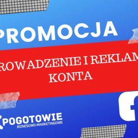 Prowadzenie i reklama konta firmowego na FB
